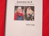 """Journey to X"" by Steve Long, a Paean to the Caregiver Role"